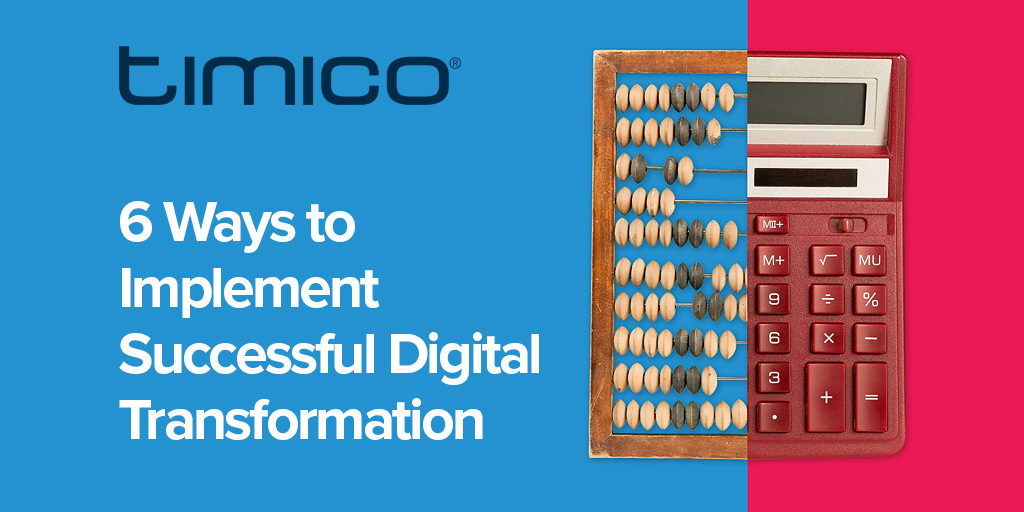 6 Ways to Implement Successful Digital Transformation