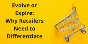 Differentiation in retail
